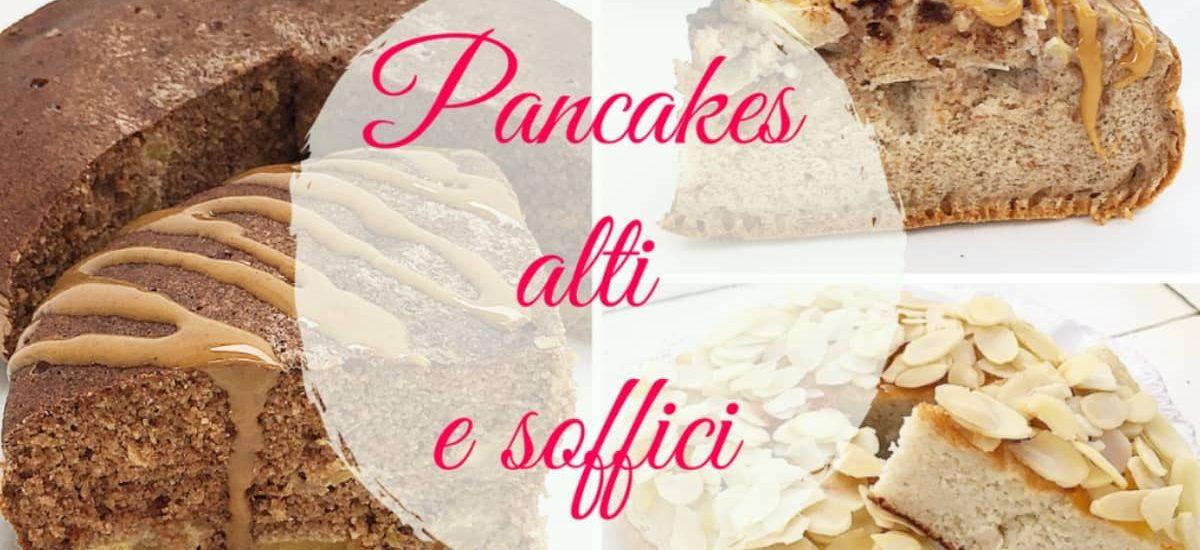 Come fare il pancake alto e soffice – Linee guida.
